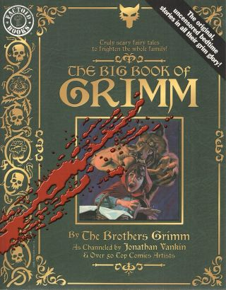 Big Book of Grimm. Jonathan Vankin