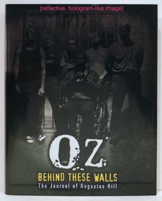 Oz: Behind These Walls; The Journal of Augustus Hill. Augustus Hill