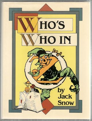Who's Who in Oz. Jack Snow.