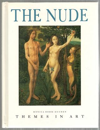 Nude; Themes in Art. Monica Bohm-Duchen.