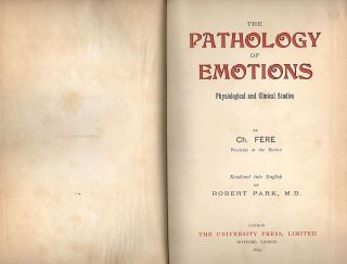 Pathology of Emotions; Physiological and Clinical Studies