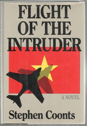 Flight of the Intruder; A Novel. Stephen Coonts