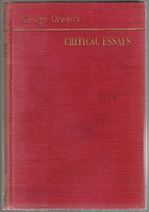 Critical Essays. George Orwell