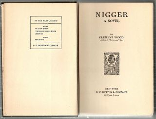 Nigger; A Novel. Clement Wood