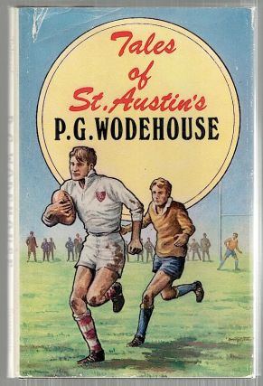 Tales of St. Austin's. P. G. Wodehouse.