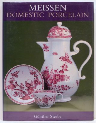 Meissen; Domestic Porcelain. Günther Sterba