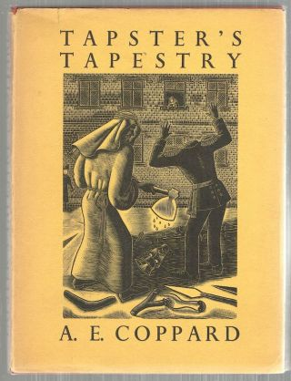Tapster's Tapestry. A. E. Coppard
