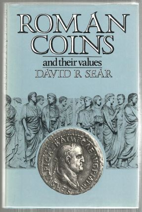 Roman Coins; And Their Values. David R. Sear