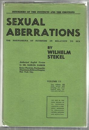Sexual Aberrations; The Phenomena of Fetishism in Relation to Sex