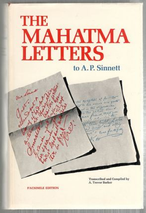 Mahatma Letters to A. P. Sinnett; From the Mahatmas M. & K. H. A. Trevor Barker, compiled