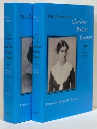 Diaries of Charlotte Perkins Gilman. Denise D. Knight.