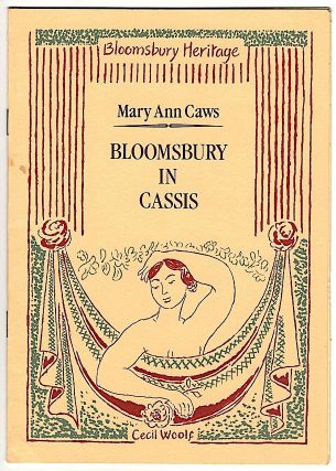 Bloomsbury in Cassis. Mary Ann Caws.