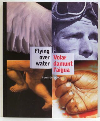 Flying Over Water / Volar damunt l'aigua. Peter Greenaway.