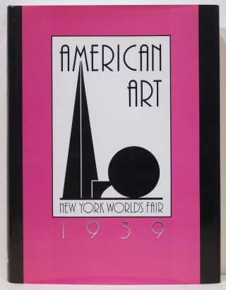 American Art Today; New York World's Fair 1939. Holger Cahill