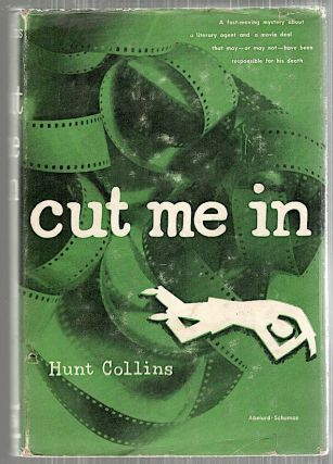 Cut Me In. Hunt Collins