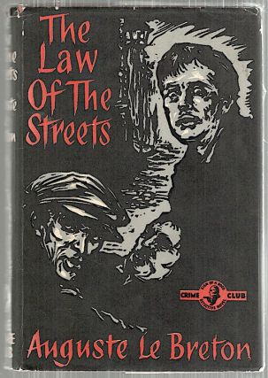 Law of the Streets. Auguste Le Breton