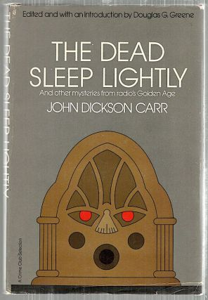 Dead Sleep Lightly. John Dickson Carr