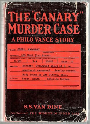 """Canary"" Murder Case; A Philo Vance Story. S. S. Van Dine"