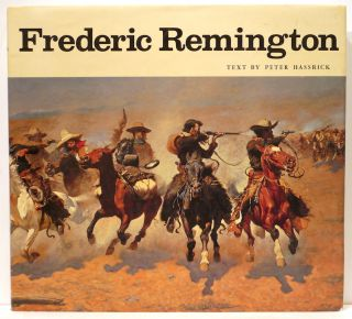 Frederick Remington; Paintings, Drawings, and Sculpture in the Amon Carter Museum and the Sid W....