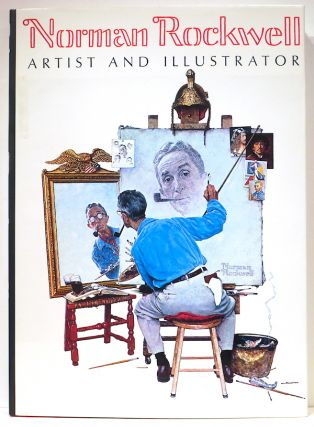 Norman Rockwell; Artisr and Illustrator. Thomas S. Buechner