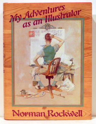 My Adventures as an Illustrator. Norman Rockwell
