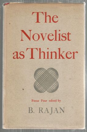 Novelist as Thinker; Focus Four. B. Rajan.
