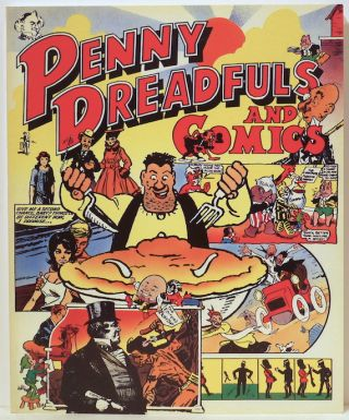 Penny Dreadfulls and Comics; English Periodicals for Children from Victorian Times to the Present...