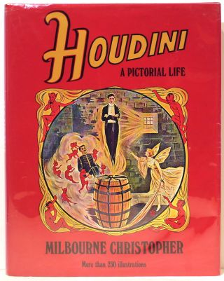 Houdini; A Pictorial Life. Milbourne Christopher