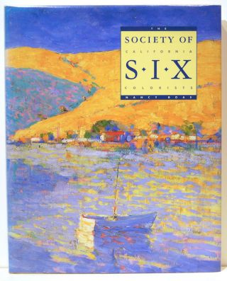 Society of Six; California Colorists. Nancy Boas.