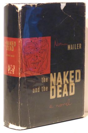 Naked and the Dead. Norman Mailer
