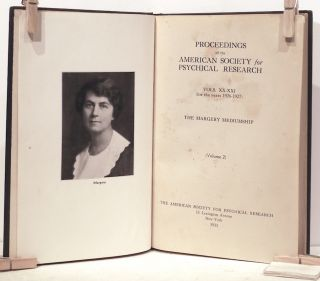 Margery Mediumship; A Complete Record from January 1st, 1925