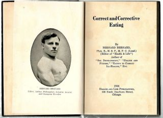 Correct and Corrective Eating. Bernard Bernard