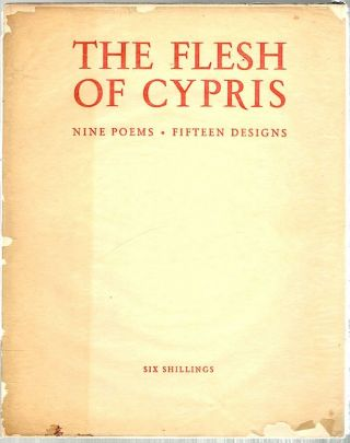 Flesh of Cypris; Poems. John Gawsworth