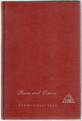 Ruins and Visions; Poems 1934-1942. Stephen Spender