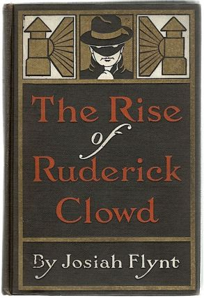 Rise of Ruderick Clowd. Josiah Flynt.