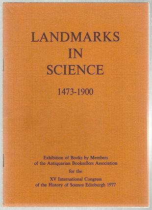Landmarks in Science; 1473-1900. Antiquarian Booksellers Association