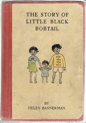 Story of Little Black Bobtail. Helen Bannerman.