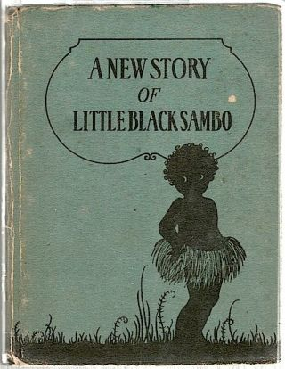 Little Black Sambo. Helen Bannerman.