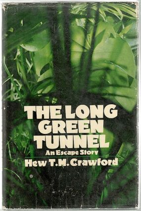 Long Green Tunnel. Hew T. M. Crawford.