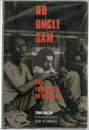 No Uncle Sam; The Forgotten of Bataan. Tony Bilek, Gene O'Connell.