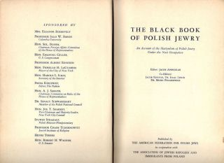 Black Book of Polish Jewry; An Account of the Martyrdom of Polish Jewry Under the Nazi...